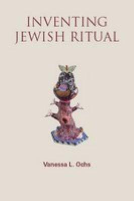 Inventing Jewish Ritual