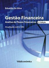 Gestão Financeira - Análise de Fluxos Financeiros - 5ª edição