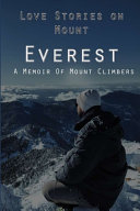 Love Stories on Mount Everest