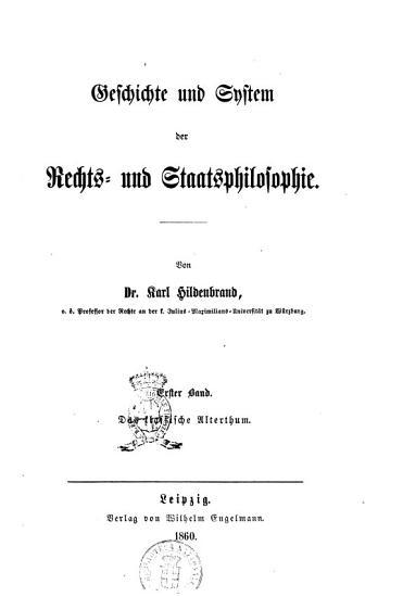 Geschichte und System der Rechts  und Staatsphilosophie Karl Hildenbrand PDF