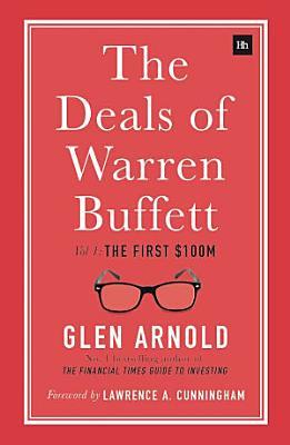 The Deals of Warren Buffett  Volume 1