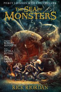 Percy Jackson and the Olympians  The Sea of Monsters  The Graphic Novel PDF
