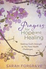 Prayers for Hope and Healing PDF