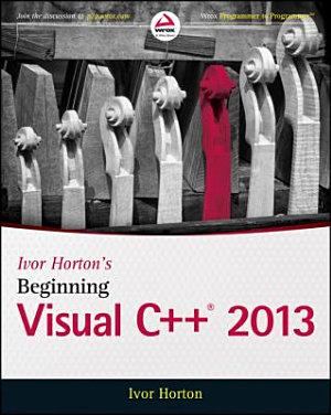 Ivor Horton s Beginning Visual C   2013