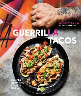 Guerrilla Tacos Book