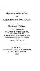 Barnabæ itinerarium: or Barnabee's Journal