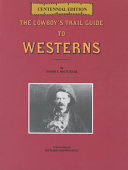 The Cowboy s Trail Guide to Westerns PDF
