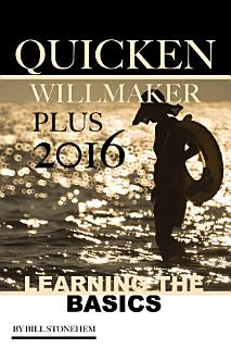 Quicken Willmaker Plus 2016  Learning the Basics Book