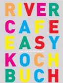 River Cafe Kochbuch easy PDF