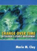 Change Over Time in Children's Literacy Development