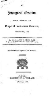 An Inaugural Oration, Delivered in the Chapel of Williams College, October 14th, 1806