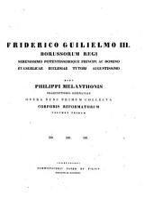 Philippi Melanthonis opera quae supersunt omnia: Epistolarum libri I-IV