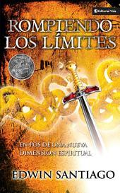 Rompiendo los límites: En pos de una nueva dimensión espiritual
