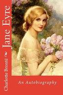 Jane Eyre an Autobiography Charlotte Bront PDF