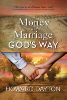 Money and Marriage God s Way PDF