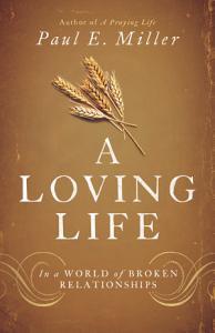 A Loving Life Book