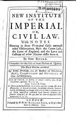 A New Institute Of The Imperial Or Civil Law With Notes In Four Books Book PDF
