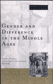 Gender and diffenrence in the Middle Ages