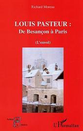 Louis Pasteur: De Besançon à Paris - L'envol