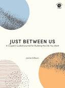 Download Just Between Us Book