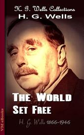The World Set Free: H. G. Wells Collections