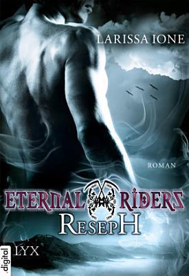 Eternal Riders   Reseph PDF