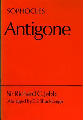 The Antigone of Sophocles