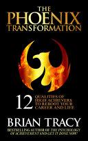 The Phoenix Transformation