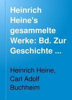 Heinrich Heine s gesammelte Werke  Bd  Zur Geschichte der Religion und Philosophie in Deutschland  Die romantische Schule  Elementargeister  Doktor Faust  Die G  tter im Exil  Die G  ttin Diana PDF