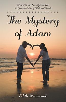 The Mystery of Adam