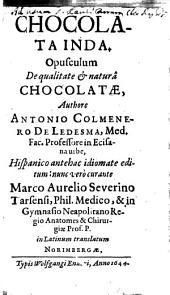 Chocolata inda: Opusculum de qualitate [et] natura ˆchocolatae