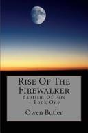 Rise of the Firewalker