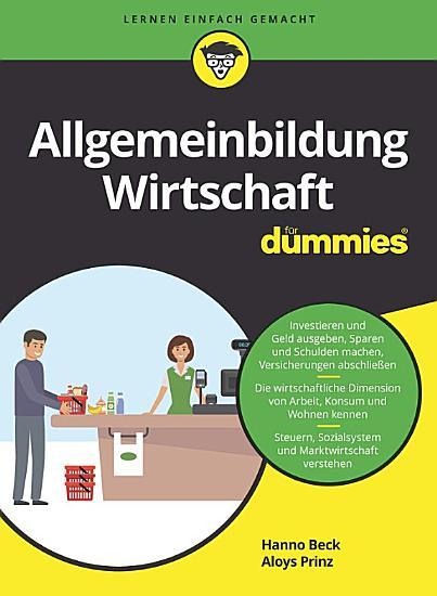 Allgemeinbildung Wirtschaft f  r Dummies PDF