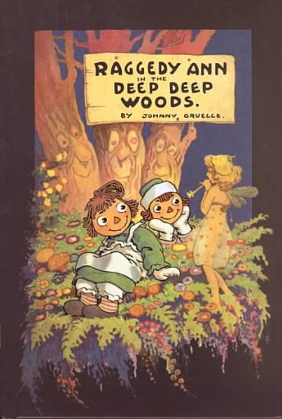 Download Raggedy Ann in the Deep Deep Woods Book