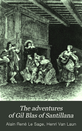 The adventures of Gil Blas of Santillana: Volume 3