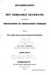 Hovedreglerne af den hebraiske Grammatik tilligemed Conjugations- og Declinations-Tabeller