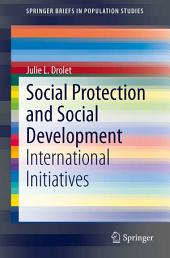 Social Protection and Social Development: International Initiatives