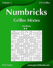 Numbricks Grilles Mixtes - Medium - Volume 3 - 276 Grilles