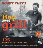 Bobby Flay s Boy Gets Grill PDF