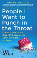 People I Want to Punch in the Throat PDF