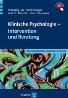 Klinische Psychologie   Intervention und Beratung PDF