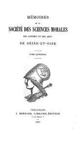 Mémoires de la Société des sciences morales, des lettres et des arts de Seine-et-Oise: Volumes15à16