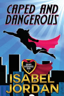 Download Caped and Dangerous Book