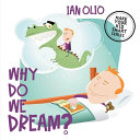 Why Do We Dream  MAKE YOUR KID SMART SERIES