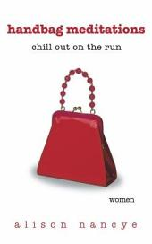 Handbag Meditations: Chill out on the run