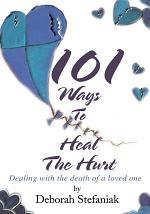 101 Ways to Heal the Hurt
