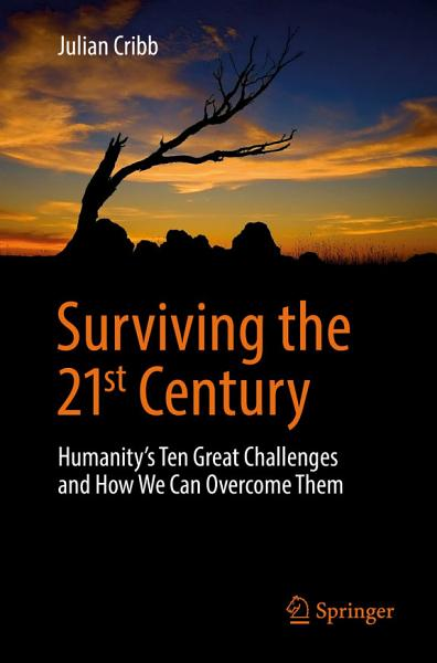 Download Surviving the 21st Century Book
