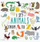 I Spy Animals from A to Z