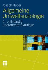 Allgemeine Umweltsoziologie: Ausgabe 2