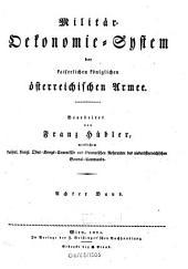 Militär-Ökonomie-System der kaiserlichen königlichen österreichischen Armee: Band 8